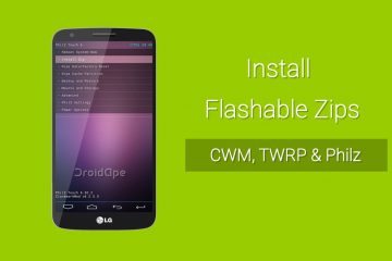 How to install Custom ROMs using CWM, TWRP and Philz Recoveries